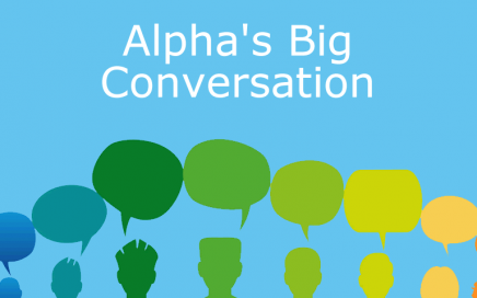Alpha's Big Conversation